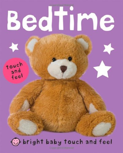 9780312508449: Bright Baby Touch and Feel Bedtime