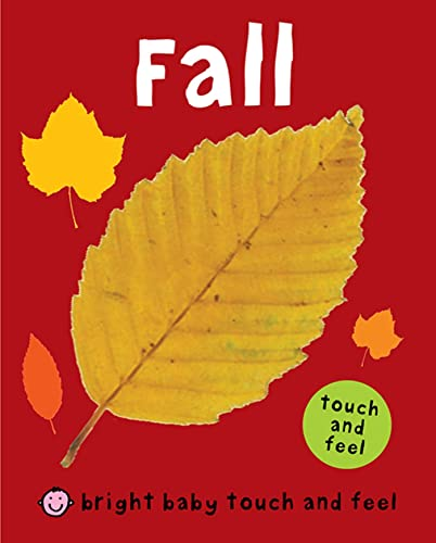 9780312509224: Fall (Bright Baby Touch and Feel)