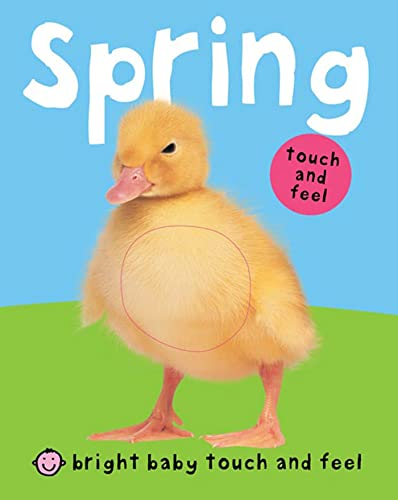 9780312510060: Bright Baby Touch and Feel Spring