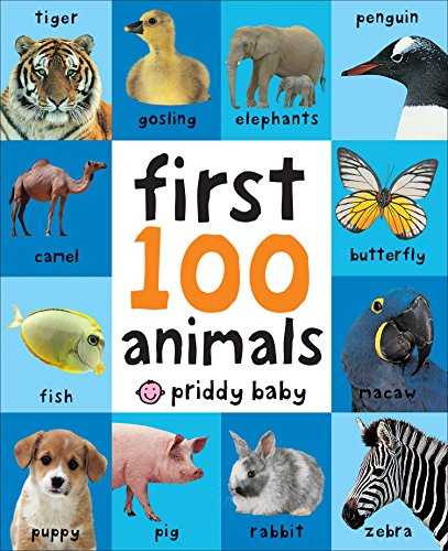9780312510794: First 100 Animals