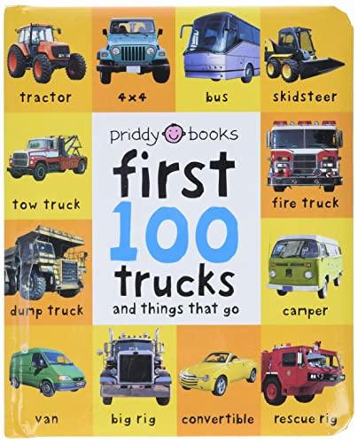 9780312510800: First 100 Trucks