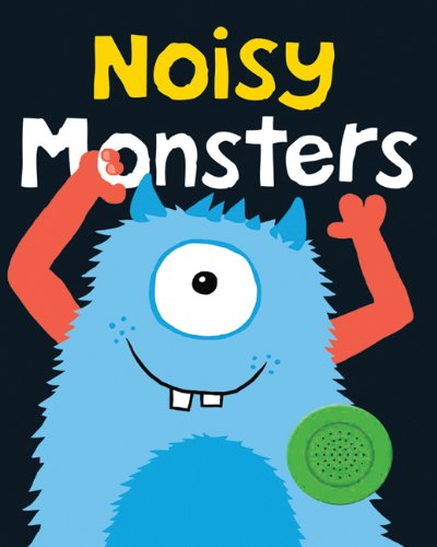 9780312510947: Bright Baby Noisy Monsters (Bright Baby Sound Books)