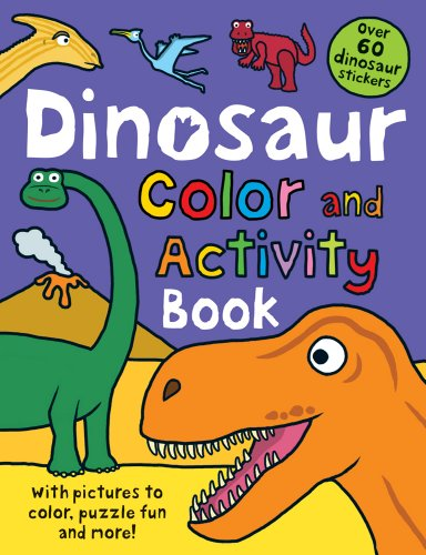 9780312513290: Color and Activity Books Dinosaur: with Over 60 Stickers, Pictures to Color, Puzzle Fun and More!