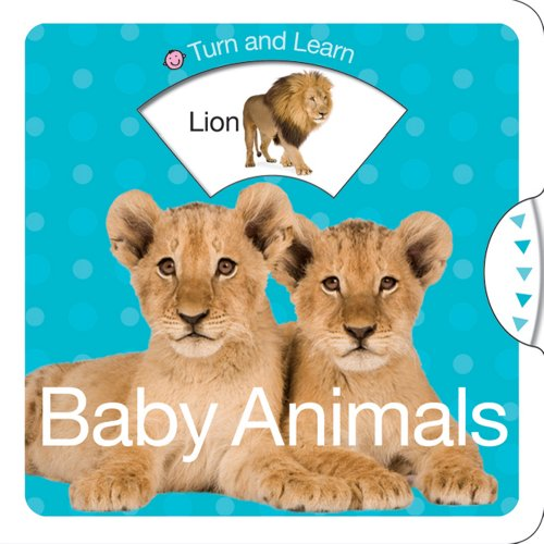 9780312513337: Turn and Learn Baby Animals