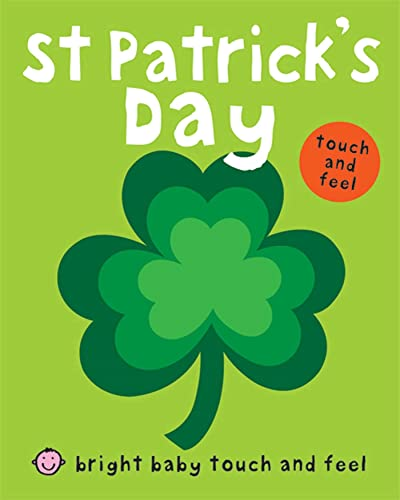 9780312513351: St Patrick's Day (Bright Baby Touch and Feel)