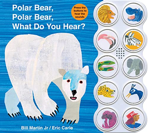 9780312513467: Polar Bear, Polar Bear, What Do You Hear?