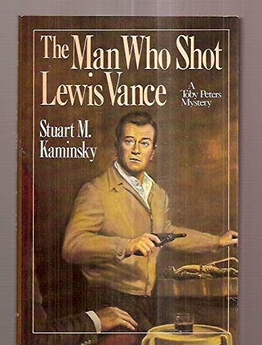 9780312513948: The Man Who Shot Lewis Vance (Toby Peters Mystery)