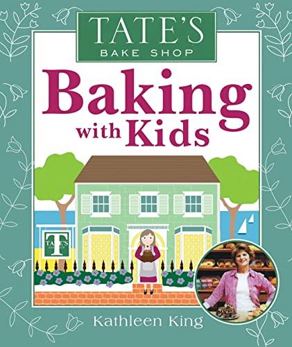 9780312513962: Tate's Bake Shop Baking with Kids
