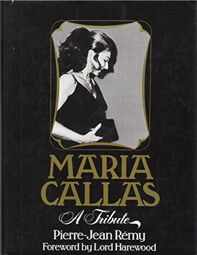 9780312514488: MARIA CALLAS: A TRIBUTE. TRANSLATED FROM THE FRENCH BY CATHERINE ATTHILL.