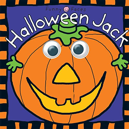 Halloween Jack (Funny Faces (Priddy Books)): Rigg, Jo; Mugford, Simon; McCrum, Sarah
