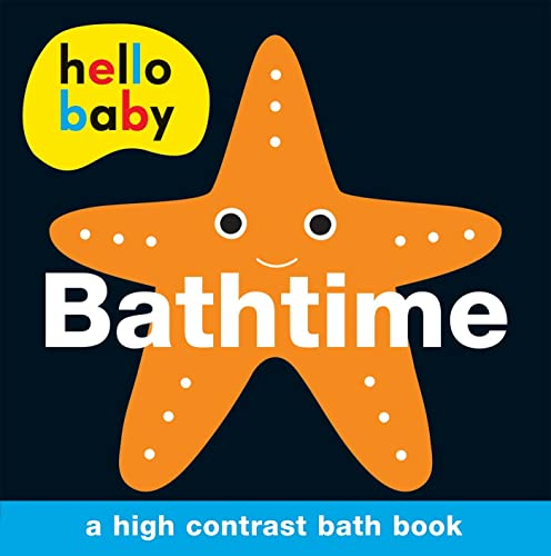 9780312516017: Hello Baby: Bathtime Bath Book: A High-Contrast Board Book