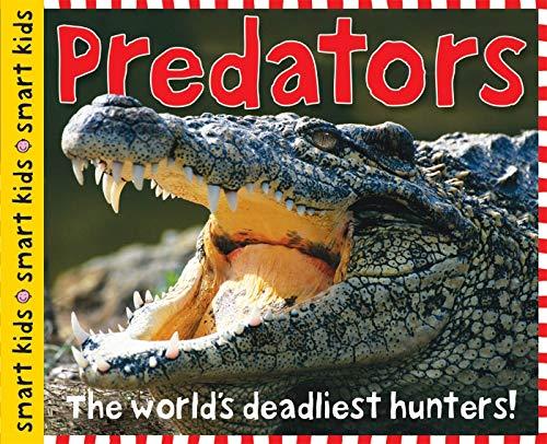 Smart Kids: Predators: Priddy, Roger