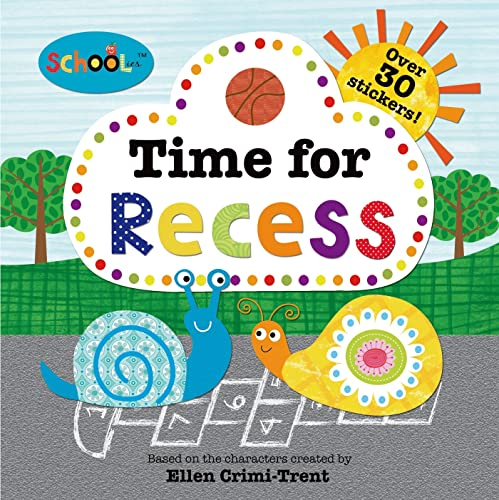 9780312516611: Schoolies: Time for Recess