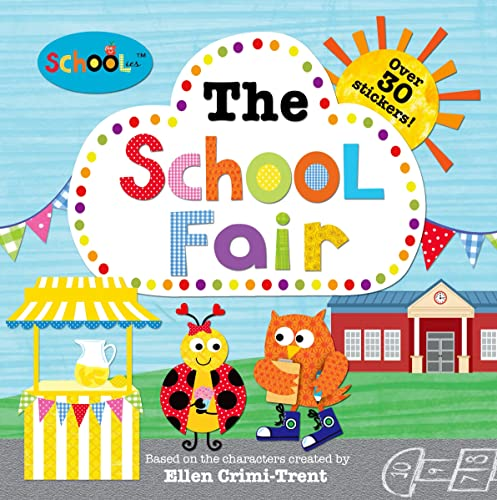 9780312516635: Schoolies: The School Fair: With Over 30 Stickers!