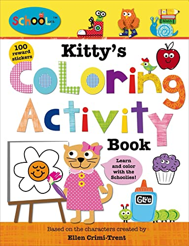 Schoolies: Kitty's Coloring Activity Book (0312516754) by Priddy, Roger