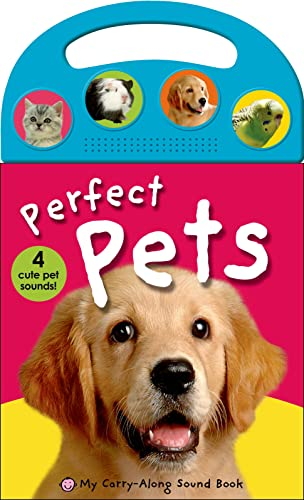 9780312517205: My Carry-Along Sound Book: Perfect Pets (My Carry-Along Sound Books)