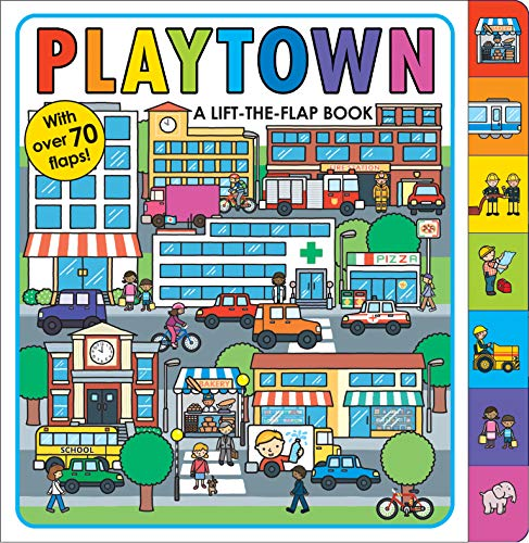 9780312517373: Playtown: A Lift-the-Flap Book