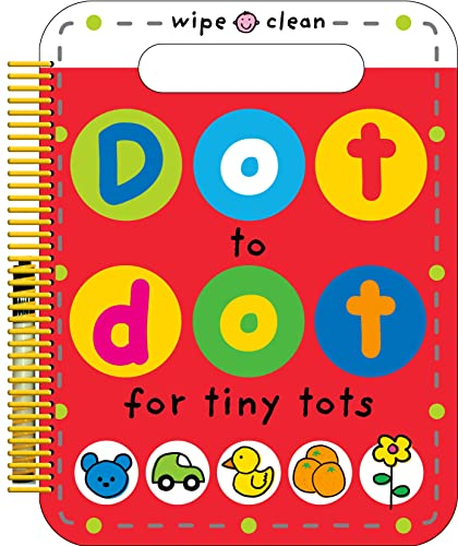 9780312517724: Dot to Dot for Tiny Tots Wipe Clean Activity Book