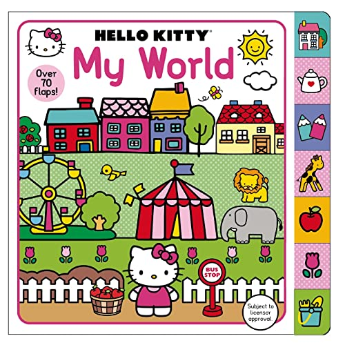 9780312518172: Hello Kitty: My World: A Lift-the-Flap Book with over 70 Flaps