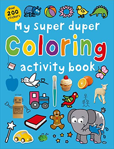 9780312518189: My Super Duper Coloring Activity Book: with Over 200 Stickers