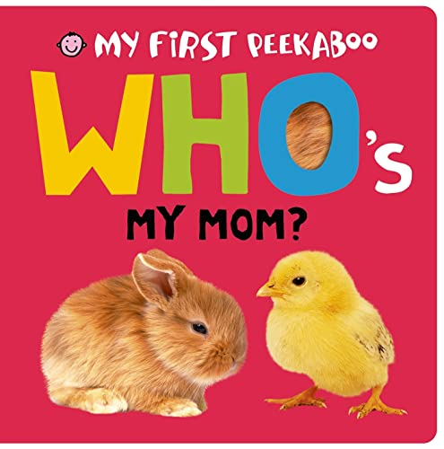 My First Peekaboo: Who's My Mom?: Priddy, Roger