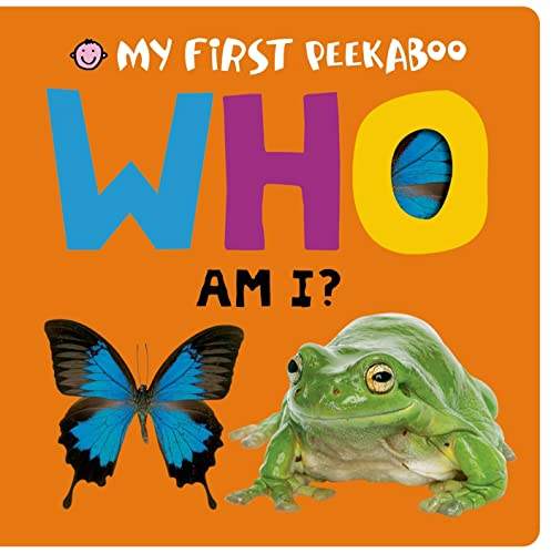 My First Peekaboo: Who Am I?: Priddy, Roger