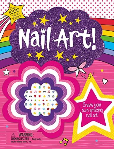 9780312518462: Make It: Nail Art!
