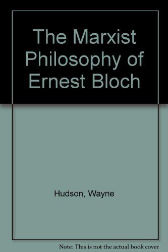 9780312518608: The Marxist Philosophy of Ernst Bloch