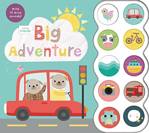 9780312518691: Little Friends: Big Adventure: with 10 Busy Sounds