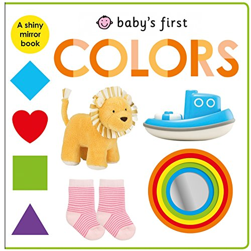9780312519490: Baby's First Colors: A Shiny Mirror Book
