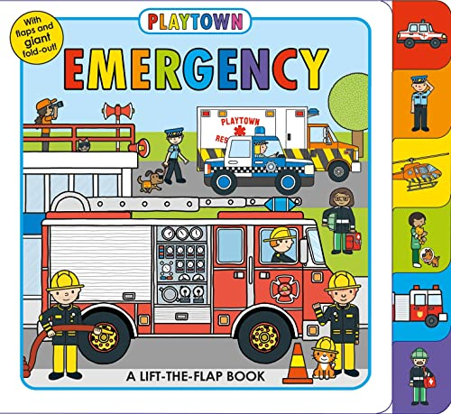 9780312520090: Playtown: Emergency: A Lift-the-Flap book