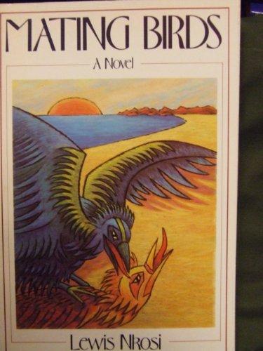 9780312522957: Mating Birds: A Novel