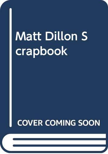 9780312523015: Matt Dillon Scrapbook