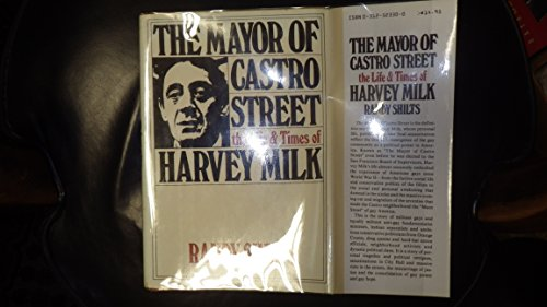 9780312523305: The Mayor of Castro Street: The Life and Times of Harvey Milk