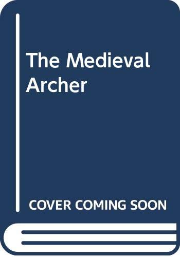 9780312526658: The Medieval Archer
