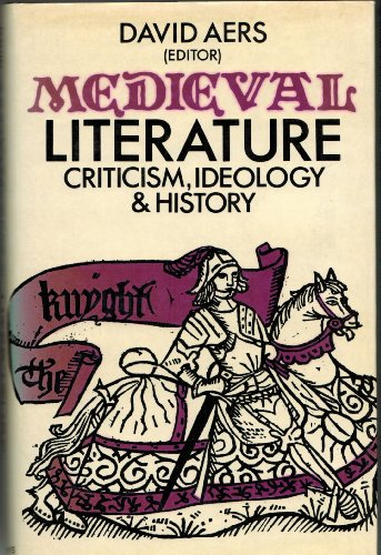 9780312527365: Medieval Literature: Criticism, Ideology, and History