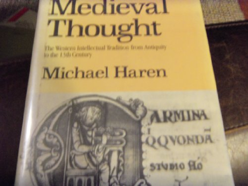 9780312528164: Medieval thought: The Western intellectual tradition from antiquity to the thirteenth century