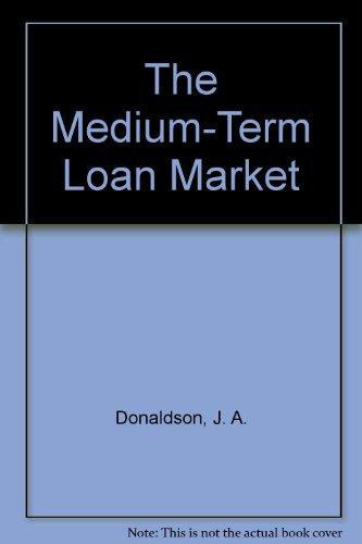 9780312528201: The Medium-Term Loan Market
