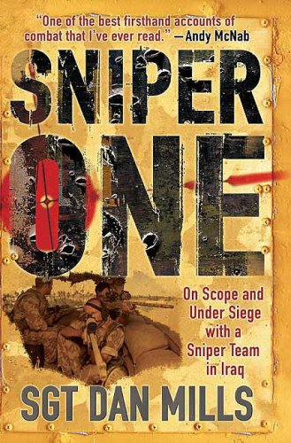 9780312531263: Sniper One: On Scope and Under Siege with a Sniper Team in Iraq