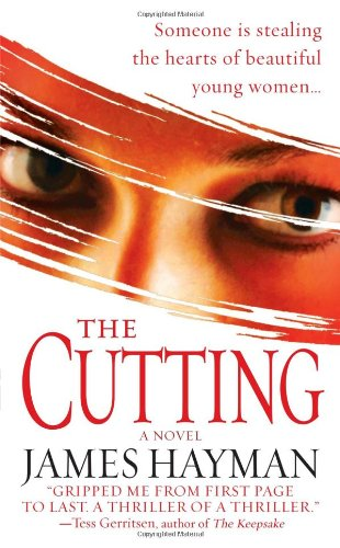 The Cutting: Hayman, James