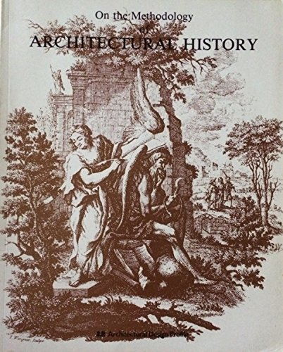 9780312531492: On the Methodology of Architectural History (Architectural design profile)