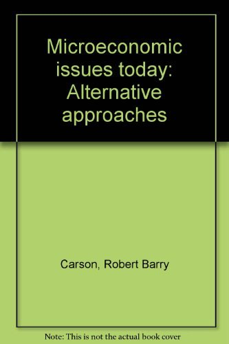 9780312531768: Microeconomic issues today: Alternative approaches