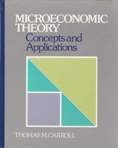 9780312531782: Microeconomic theory: Concepts and applications