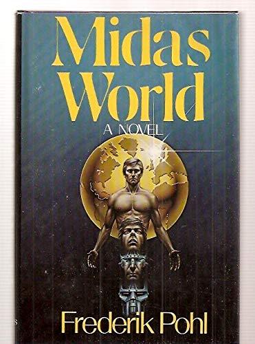 9780312531829: Midas World: A Novel