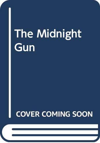 9780312532109: The Midnight Gun