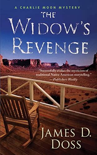 The Widow's Revenge (Charlie Moon Mysteries): Doss, James D.