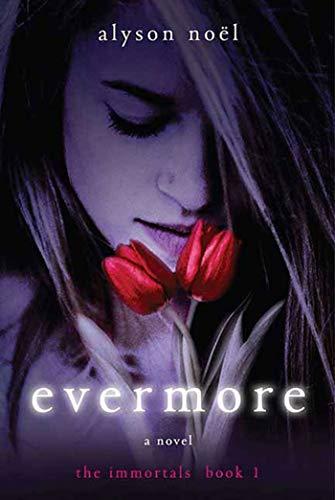 9780312532758: The Immortals 01. Evermore