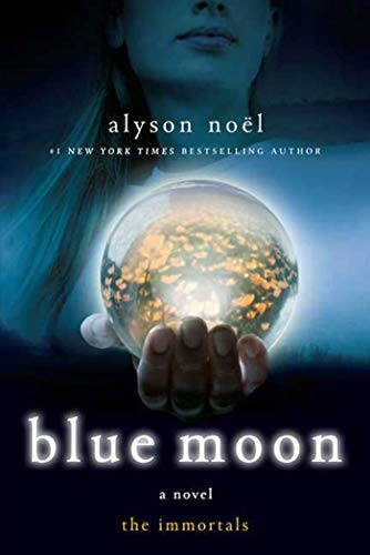 9780312532765: Blue Moon (The Immortals, Book 2)