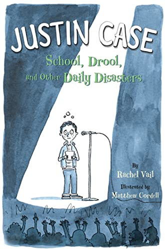 9780312532901: Justin Case: School, Drool, and Other Daily Disasters (Justin Case Series)