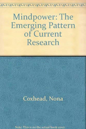 9780312533502: Mindpower: The Emerging Pattern of Current Research